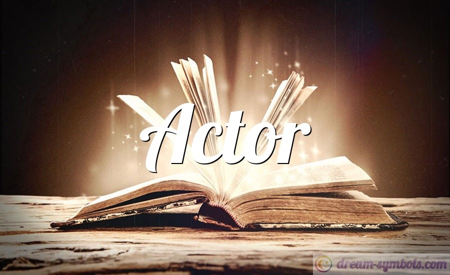 Actor drem interpretation