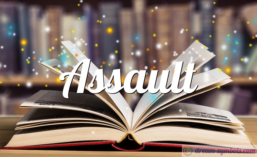 Assault drem interpretation