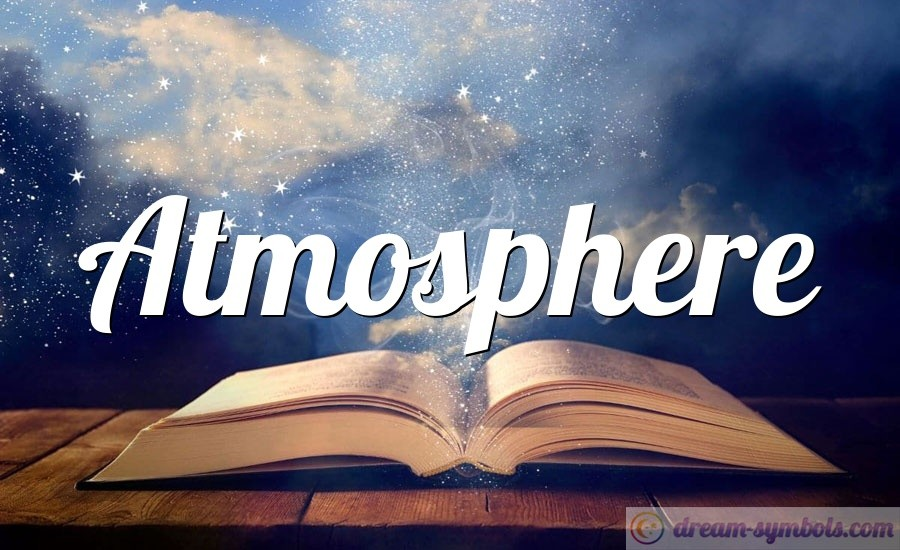Atmosphere drem interpretation