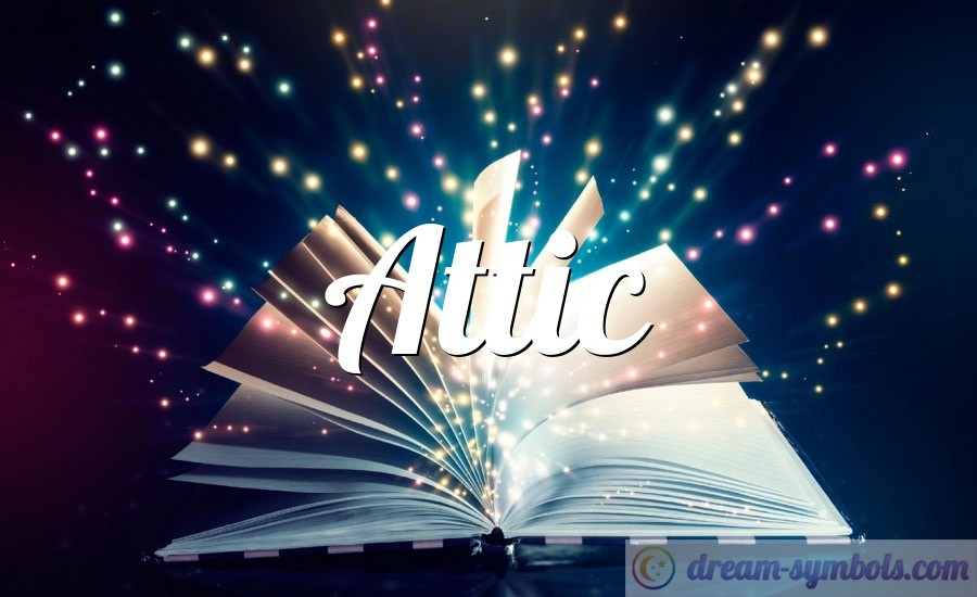 Attic drem interpretation