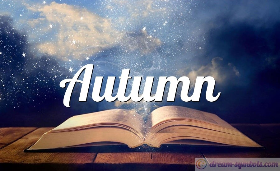 Autumn drem interpretation